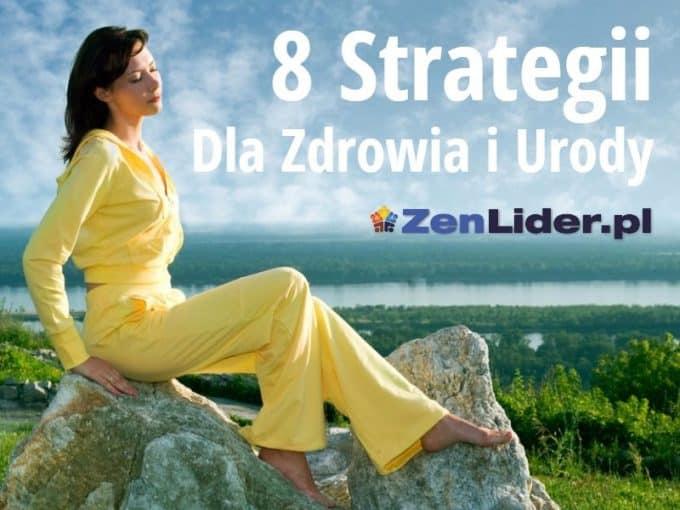 8 strategii dla zdrowia i urody